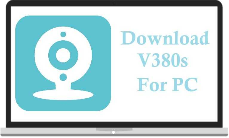 V380s for PC Download