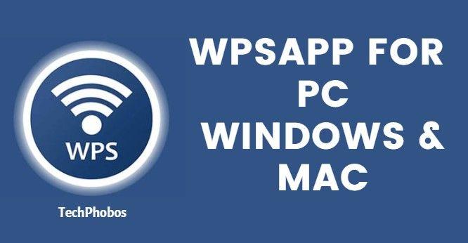 WPSApp for Windows PC