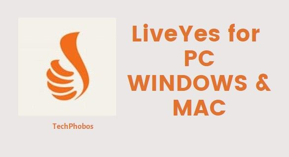 Download LIveYes App for PC