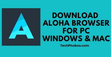 Download Aloha Browser For PC Windows